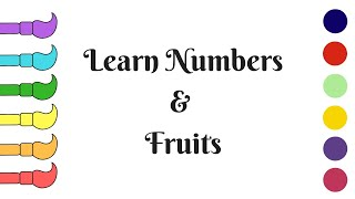 Learn to Count 1-10 and Learn Name of Fruits│Numbers and Fruits