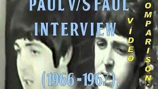 Paul vs Faul, Interview (1966-1967), Comparison vídeo Only True [HD] .-