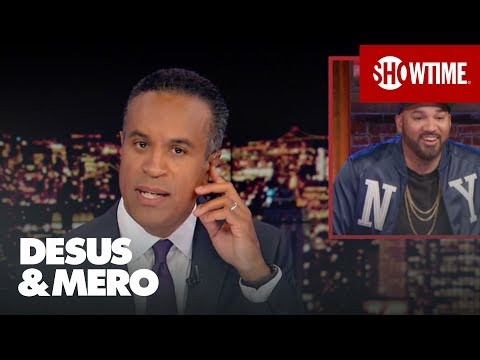 News Anchor Maurice DuBois Knows The Brand Is Strong  DESUS & MERO  SHOWTIME