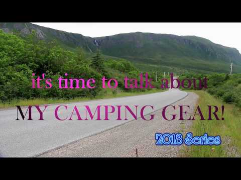 My Camping Gear - 2018 Ep 4