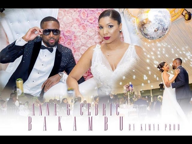 Luxury African Wedding of Anna & Cedric BAKAMBU (Randy DJ)