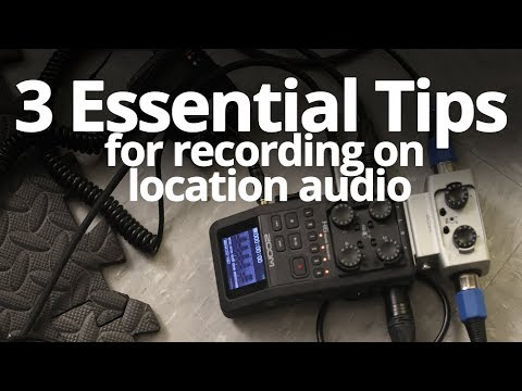 3 ESSENTIAL TIPS for recording ON Location Audio 