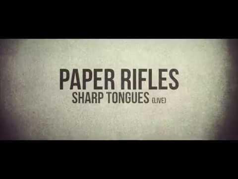 "Paper Rifles - ""Sharp Tongues"" (live)"