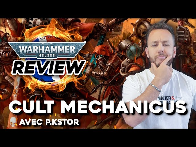 REVIEW CODEX ADEPTUS MECHANICUS - Warhammer 40.000 - (Avec P.kstor & Mame)