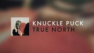 Play True North