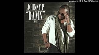 Johnny P - Damn