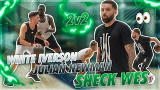 2v2 With JULIAN NEWMAN, SHECK WES, And WHITE IVERSON 🔥 | Jordan Lawley Basketball