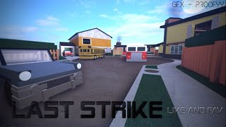 Roblox Last Strike Infected Mod Ep 1!!