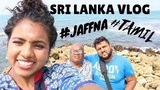 JAFFNA VLOG   Northern Sri Lanka   Tamil