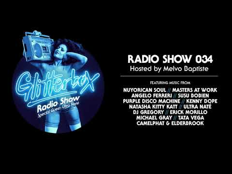 Glitterbox Radio Show 034: w/ Ultra Naté