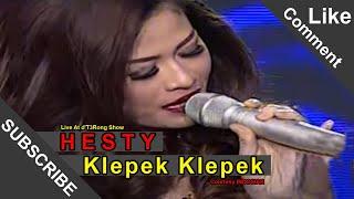 HESTY [Klepek Klepek] Live At Konser I Like Dangdut (11-01-2015) Courtesy INDOSIAR Mp3