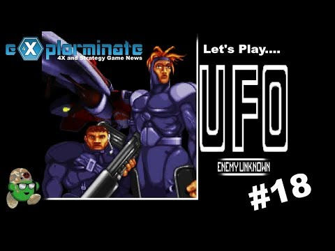 Let's Play X-Com: UFO Defense.#18 Finding An Alien Commander