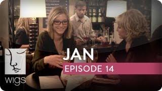 Jan | Ep. 14 of 15 | Feat. Caitlin Gerard, Stephen Moyer & Virginia Madsen | WIGS