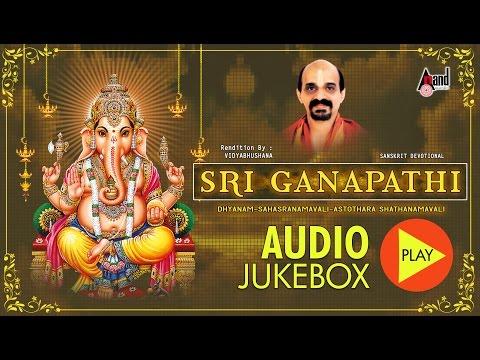 Sri Ganapathi | Full Songs Jukebox |   Vidyabhushana | New Devotional Kannada