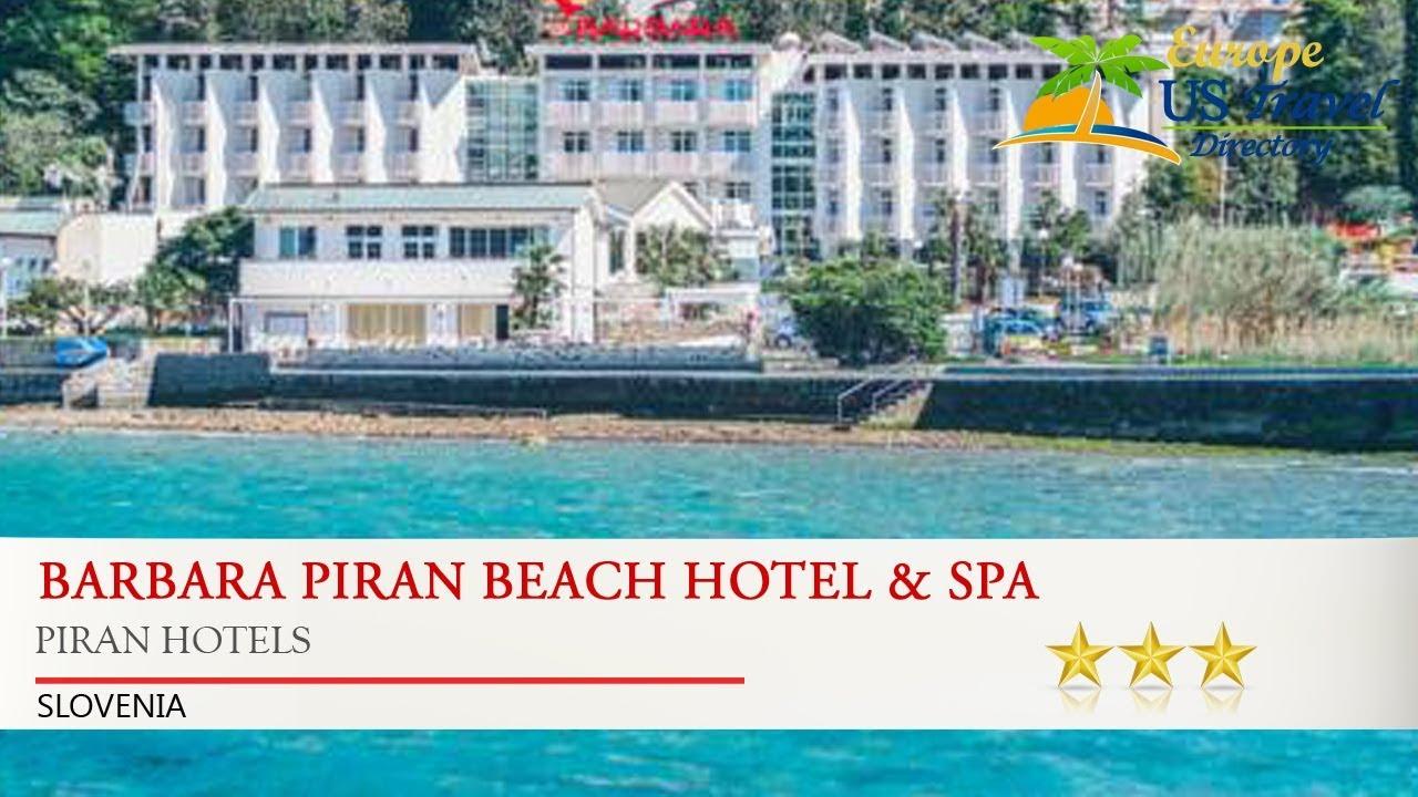 Barbara Piran Beach Hotel Spa Hotels Slovenia