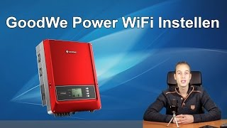 GoodWe Power Zonnepaneel WiFi Instellen