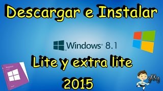 DESCARGA WINDOWS 8.1 LITE Y ULTRA LITE 32 y 64 bit ( MEGA)