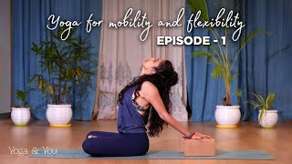 Episode 1 - How to keep your joints healthy   Yoga for Mobility & Flexibility   Basic Yoga Sequence