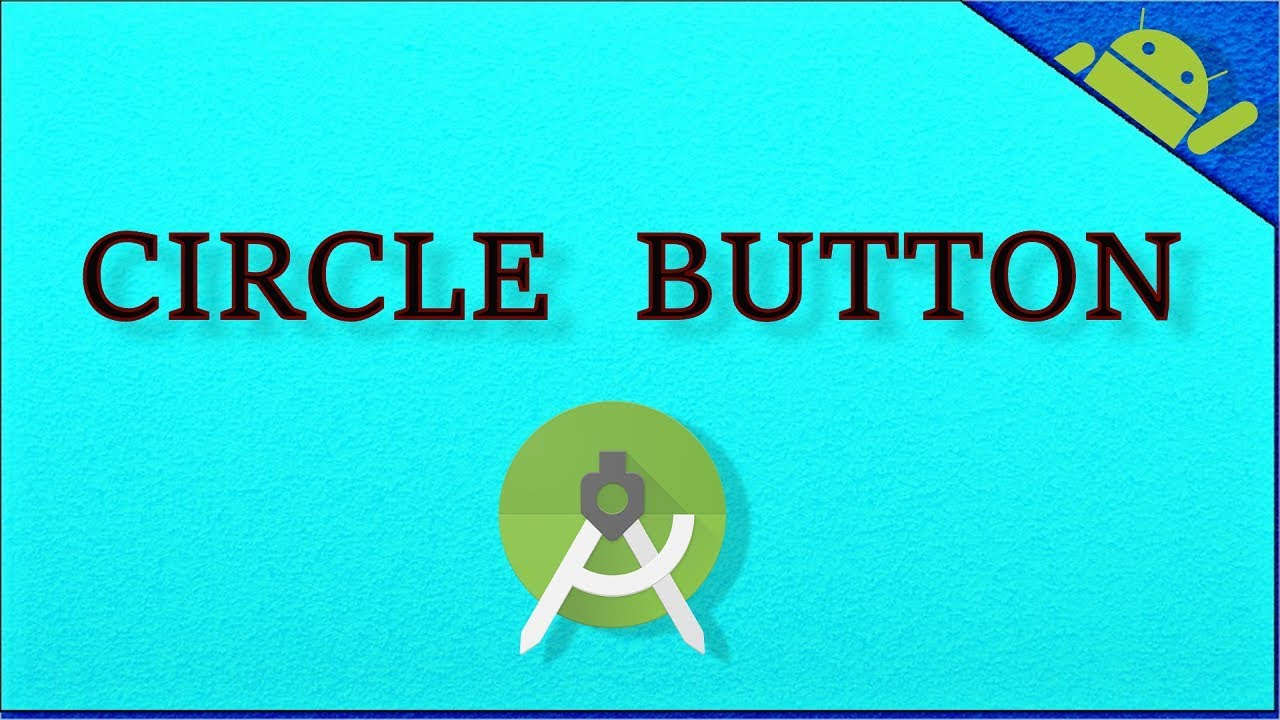 Circle/Round Button in Android Studio