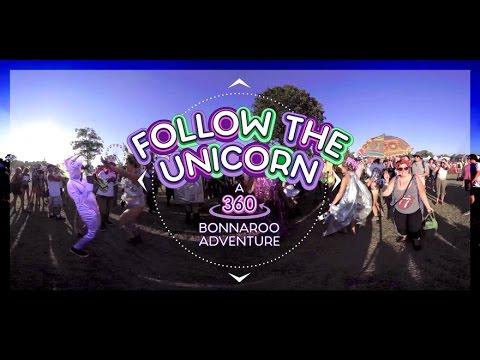 Follow The Unicorn: A 360 Bonnaroo Adventure
