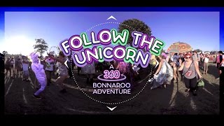 Follow The Unicorn: A 360 Bonnaroo Adventure