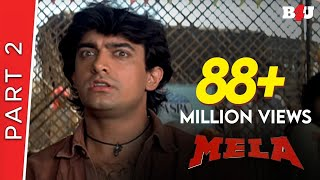Mela | Part 2 | Aamir Khan, Twinkle Khanna | B4U Mini Theatre