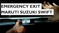 Emergency Exit In Maruti Suzuki Swift