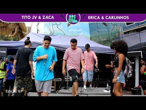 Tito JV & Zaca X Erica & Carlinhos| 1ª FASE | 67ª Batalha Grajaú Rap City