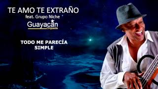 Karaoke Te amo te extraño Guayacán y Grupo Niche