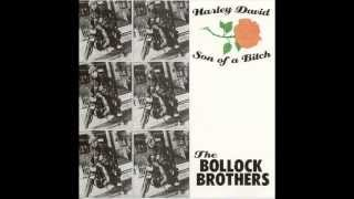 The Bollock Brothers - Harley David Son of a Bitch