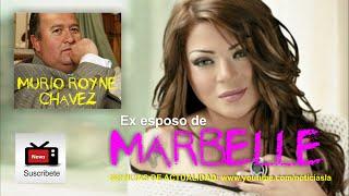 Murió ex esposo de Marbelle el ex coronel Royne Chávez