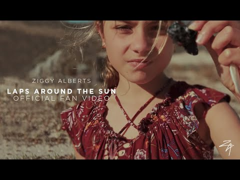 Ziggy Alberts - Laps Around The Sun (Official Fan Video) Mp3