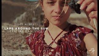 Ziggy Alberts - Laps Around The Sun (Official Fan Video)