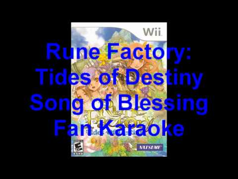 Rune Factory: Tides of Destiny: Song of Blessing Fan Karaoke