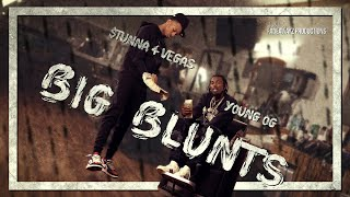 Stunna 4 Vegas - Big Blunts (feat. Young OG) [OFFICIAL MUSIC VIDEO]