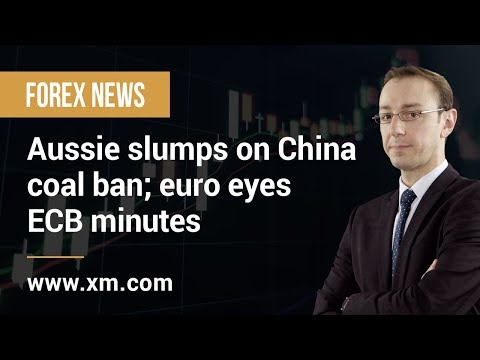 Forex News: 21/02/2019 - Aussie slumps on China coal ban; euro eyes ECB minutes