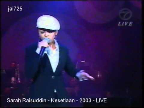 Sarah Raisuddin - Kesetiaan - 2003 - LIVE