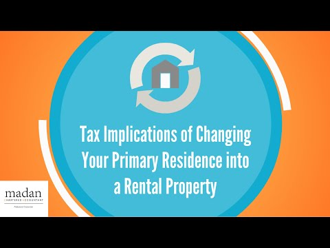 Tax Implications of Changing Your Primary Residence into a Rental Property