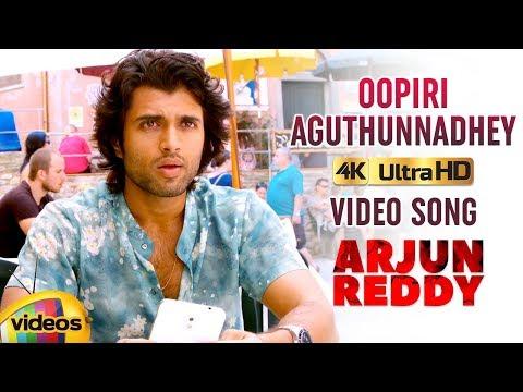 Arjun Reddy Telugu Movie Songs 4K | Oopiri Aguthunnadhey Full Video Song | Vijay Deverakonda