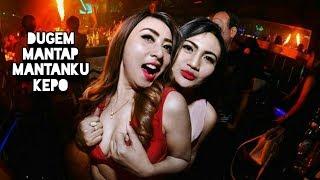 Dj Mantap Mantanku kepo remix paling enak 2018