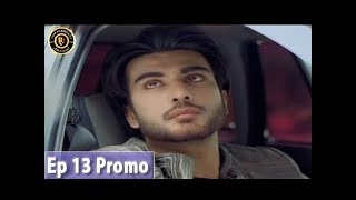 'Noor Ul Ain' Episode 13 (Promo) - Top Pakistani Drama