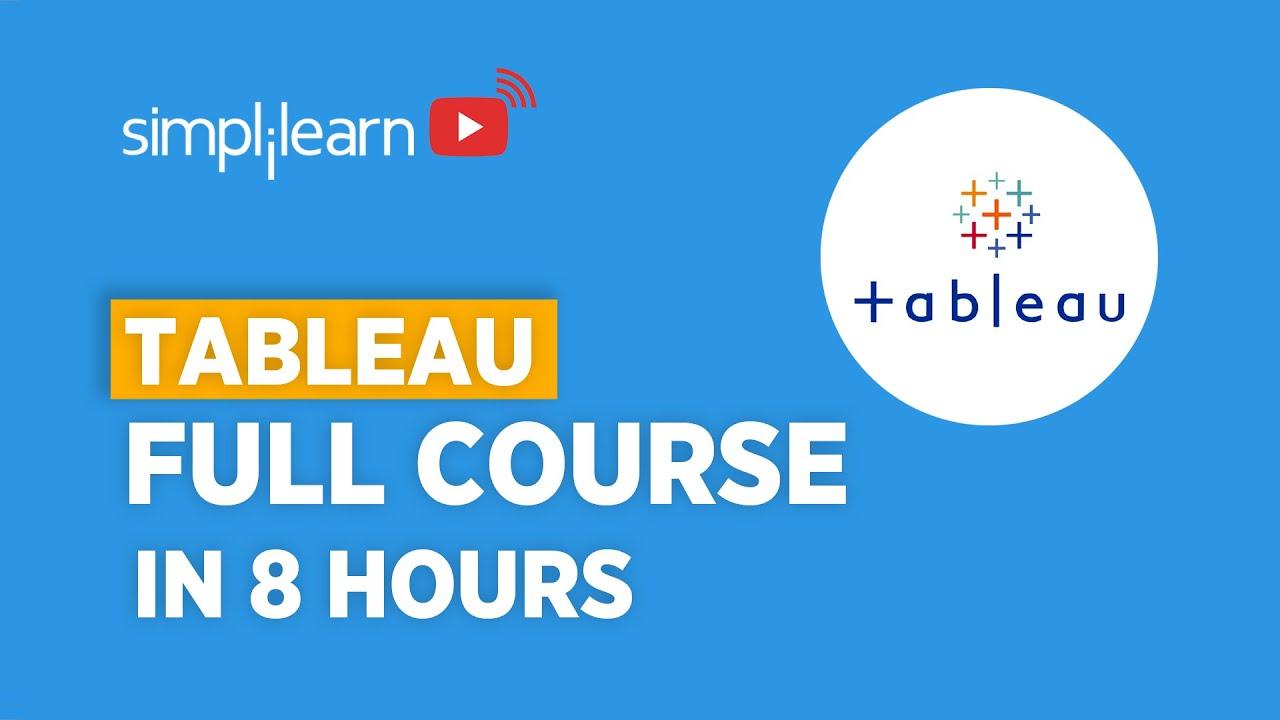 Tableau Full Course   Learn Tableau In 8 Hours   Tableau Training For Beginners