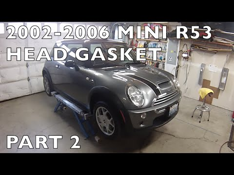 How to Replace MINI Cooper Cylinder HeadGasket 20022006 R53 Part 2