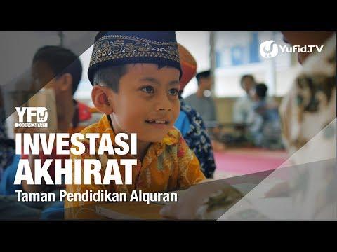 Yufid Documentary: Investasi Akhirat Taman Pendidikan Alquran (TPA/TPQ)