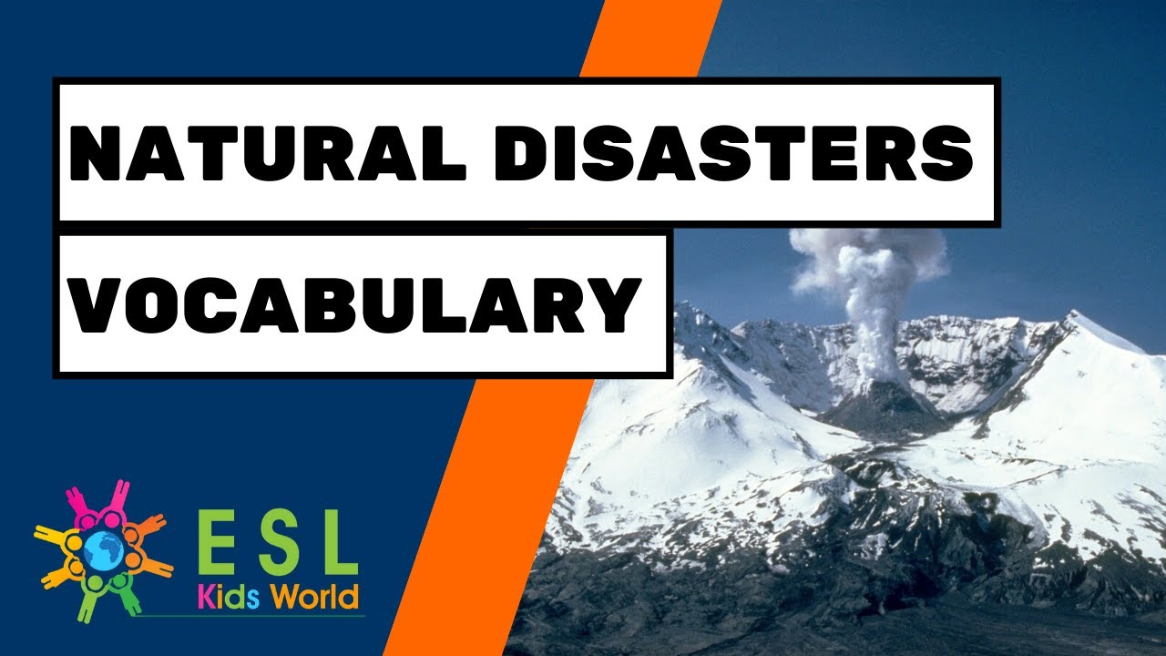 🌋Natural Disasters Vocabulary   Types of Disasters for Kids - YouTube [ 720 x 1280 Pixel ]