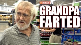 GRANDPA FARTED IN WALMART!!