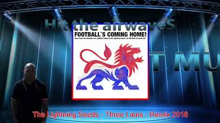 The Lightning Seeds - Three Lions /Football´s  coming home/ -  Remix 2018
