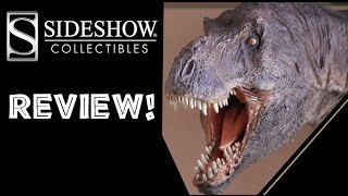 Sideshow Collectables T-Rex: The Tyrant King Statue review.
