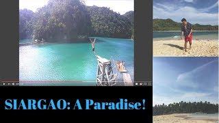 Travel Vid #3: SIARGAO - My most favorite island