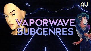 The Vaporwave Subgenres Video